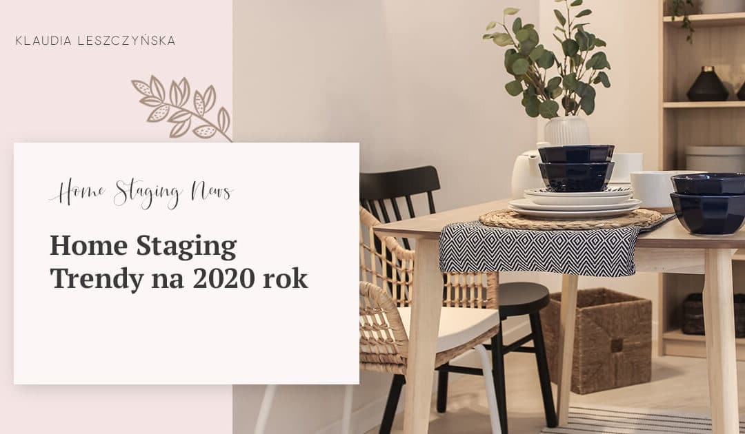 Home Staging Trendy na 2020 rok