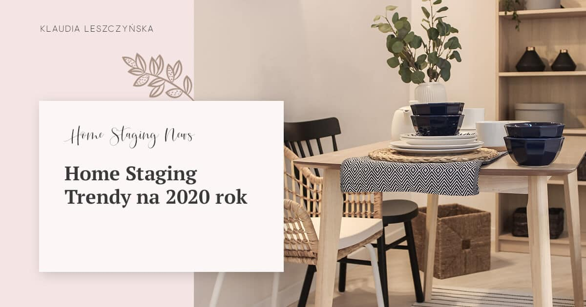 Home Staging Trendy 2020