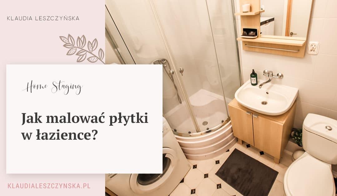 Jak pomalować płytki w łazience?